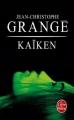 Couverture Kaïken Editions Le Livre de Poche (Thriller) 2014