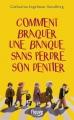 Couverture Le Gang des dentiers, tome 1 : Comment braquer une banque sans perdre son dentier Editions Fleuve 2014