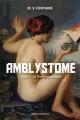 Couverture Amblystome, tome 1 : La Terre agonisante Editions Québec Amérique 2014