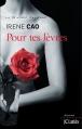 Couverture Pour tes lèvres Editions JC Lattès (Littérature étrangère) 2014