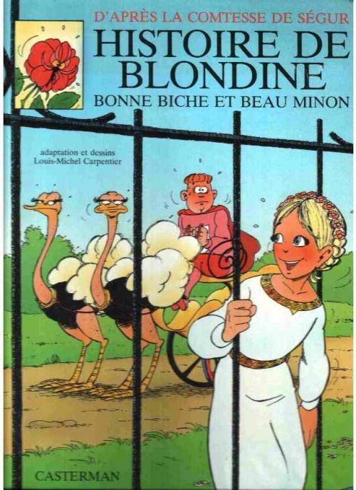 Couverture D'après la Comtesse de Ségur, tome 10 : Histoire de Blondine, bonne biche et beau minon