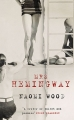 Couverture Mrs Hemingway Editions Picador (Fiction) 2014