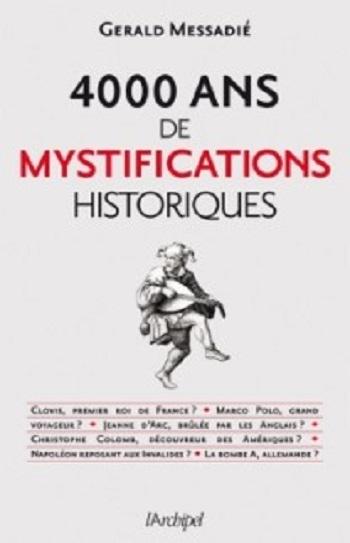 Couverture 4000 ans de mystifications historiques