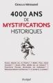 Couverture 4000 ans de mystifications historiques Editions L'archipel 2011