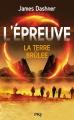 Couverture L'épreuve, tome 2 : La terre brûlée Editions 12-21 2013