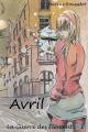 Couverture La Guerre des Éléments, tome 1 : Avril Editions Kitsunegari 2014