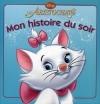 Couverture Les Aristochats Editions Hachette (Mon histoire du soir) 2009