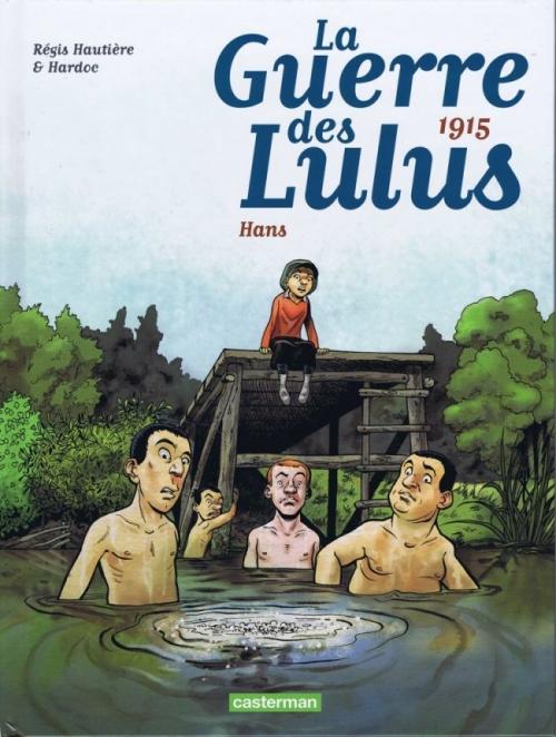 Couverture La guerre des Lulus, tome 2 : 1915 : Hans