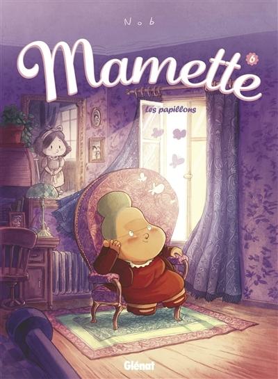 Couverture Mamette, tome 6 : Les papillons