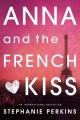 Couverture Anna et le french kiss Editions Penguin books 2013