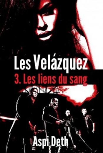 Couverture Les Velázquez, tome 3 : Les liens du sang