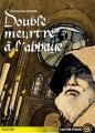 Couverture Double Meurtre à l'Abbaye Editions Flammarion (Castor poche - Policier) 1998