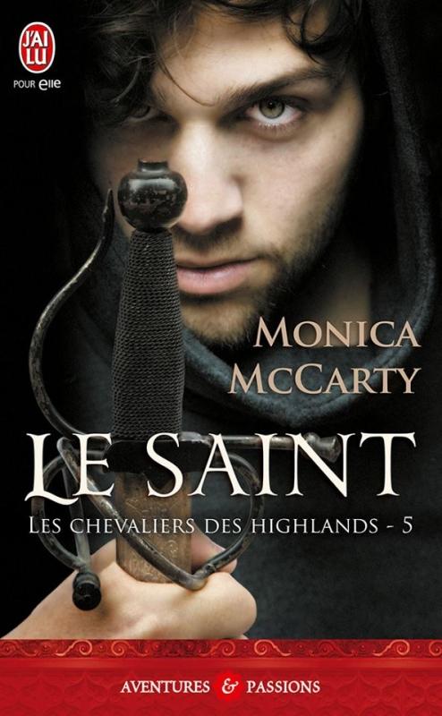 Couverture Les chevaliers des Highlands, tome 5 : Le Saint