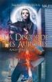 Couverture Anges d'Apocalypse, tome 3 : La Discorde des Aurores Editions Rebelle (Lune de sang) 2014