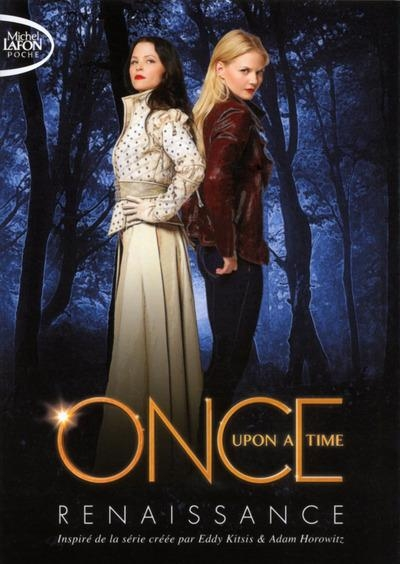 Couverture Once upon a time, tome 1 : Renaissance