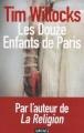Couverture Les Douze enfants de Paris Editions Sonatine 2014