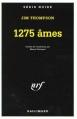 Couverture 1275 âmes / Pottsville, 1280 habitants Editions Gallimard  (Série noire) 1966
