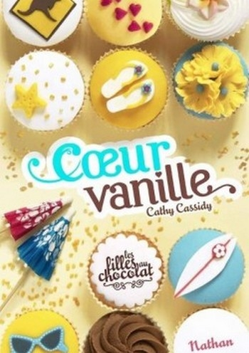 Couverture Les filles au chocolat, tome 5 : Coeur Vanille