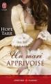 Couverture Un Mari Apprivoisé Editions J'ai Lu (Pour elle - Aventures & passions) 2013
