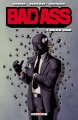Couverture Bad Ass, tome 1 : Dead end Editions Delcourt (Comics Fabric) 2013
