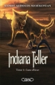 Couverture Indiana Teller, tome 4 : Lune d'hiver Editions Michel Lafon 2014