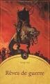 Couverture Rêves de guerre Editions Mnémos (Fantasy) 2001