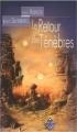 Couverture Le Retour des Ténèbres Editions Terre De Brume (Poussière d'étoiles) 2006