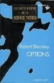 Couverture Options Editions Calmann-Lévy (Dimensions SF) 1976
