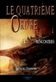 Couverture Le quatrième ordre, tome 1 : Rencontres Editions A contresens 2014