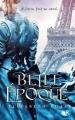 Couverture Belle époque Editions Robert Laffont (R) 2014