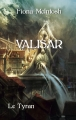 Couverture Valisar, tome 2 : Le tyran Editions France Loisirs (Fantasy) 2014