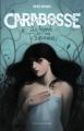 Couverture Carabosse, la légende des cinq royaumes Editions Flammarion 2014