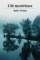 Couverture L'île mystérieuse Editions Une oeuvre du domaine public 2014