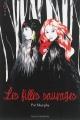 Couverture Les filles sauvages Editions Bayard (Millézime) 2014