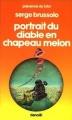 Couverture Portrait du diable en chapeau melon Editions Denoël (Présence du futur) 1982