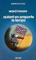 Couverture Autant en emporte le temps Editions Denoël (Présence du futur) 1977