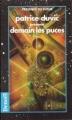Couverture Demain les puces Editions Denoël (Présence du futur) 1996