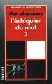Couverture L'Echiquier du mal (4 tomes), tome 3 Editions Denoël (Présence du fantastique) 1995