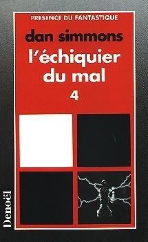 Couverture L'Echiquier du mal (4 tomes), tome 4