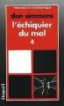 Couverture L'Echiquier du mal (4 tomes), tome 4 Editions Denoël (Présence du fantastique) 1995
