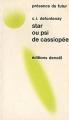 Couverture Star ou Psi de Cassiopée Editions Denoël (Présence du futur) 1972
