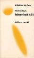 Couverture Fahrenheit 451 Editions Denoël (Présence du futur) 1973