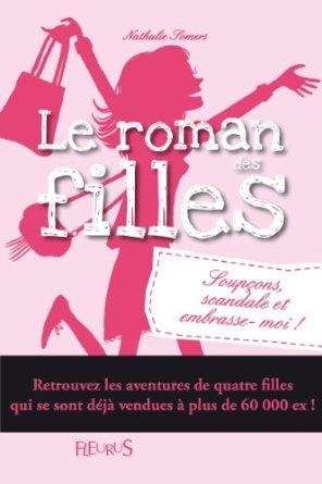 Couverture Le roman des filles, tome 5 : Soupçons, scandale et embrasse-moi !