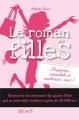 Couverture Le roman des filles, tome 5 : Soupçons, scandale et embrasse-moi ! Editions Fleurus 2012