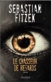 Couverture Le chasseur de regards Editions L'archipel (Suspense) 2014