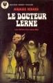 Couverture Le Docteur Lerne Editions Marabout (Fantastique) 1976