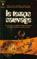 Couverture Le temps sauvage Editions Marabout (Bibliothèque Marabout) 1971