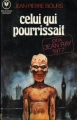 Couverture Celui qui pourrissait Editions Marabout (Fantastique) 1977