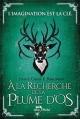 Couverture Le réveil des créatures, tome 2 : A la recherche de la plume d'os Editions Albin Michel (Jeunesse - Wiz) 2014
