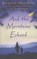 Couverture Ainsi résonne l'écho infini des montagnes Editions Bloomsbury 2013